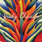 Judy Chicago - Through the Flower