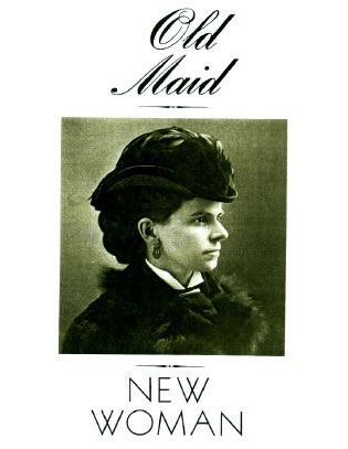 Old Maid, New Woman' - Article Title Page