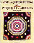 American Quilt Collections: Antique Quilt Masterpieces
