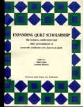 EXPANDING QUILT SCHOLARSHIP: The Lectures, Conferences, and Other Presentations of Louisville Celebrates the American Quilt